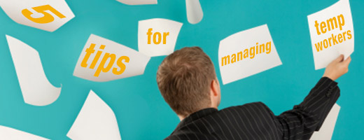 Tips for managing temp workers